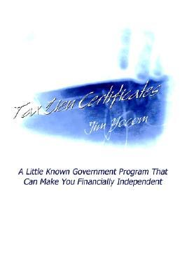 Tax Lien Certificates: A Little Known Government Program That Can Make You Financially Independent