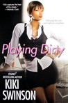Playing Dirty (Notorious #1)