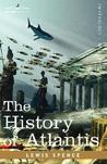 The History of Atlantis by Lewis Spence