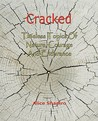 Cracked - Timeless Topics of Nature, Courage and Endurance by Alice Shapiro