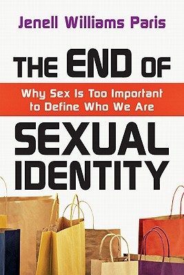 The End Of Sexual Identity by Jenell Williams Paris