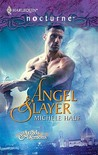 Angel Slayer (Of Angels and Demons #1)