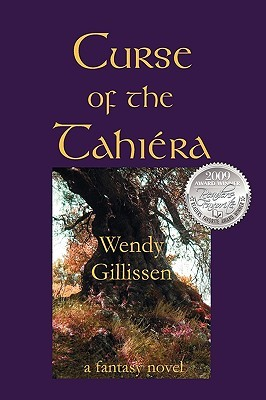 Curse of the Tahiera by Wendy Gillissen