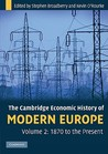 The Cambridge Economic History of Modern Europe - volume 2: 1870 to the present
