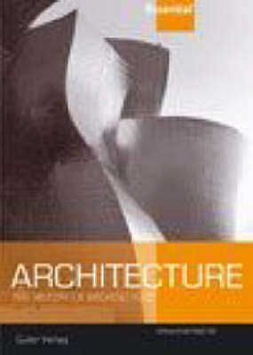 Essential Architecture: The History Of Western Architecture