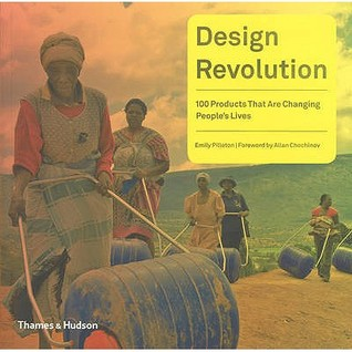 Design Revolution: 100 Products That Are Changing People's Lives