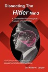 Dissecting the Hitler Mind