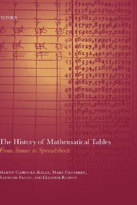 The History of Mathematical Tables: From Sumer to Spreadsheets
