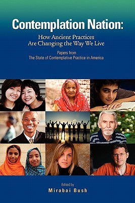 Contemplation Nation: How Ancient Practices Are Changing the Way We Live