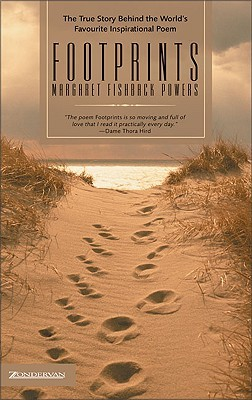 Footprints: The True Story Behind the World's Favourite Inspirational Poem
