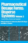 Pharmaceutical Dosage Forms: Disperse Systems, Volume 3