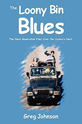 The Loony Bin Blues: The Next Generation Flies Over the Cuckoo's Nest