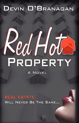 Red Hot Property (Red Hot Novels #1)