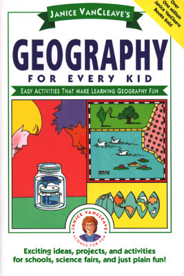 Geography for Every Kid: Easy Activities that Make Learning Geography Fun