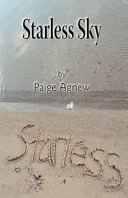 Starless Sky by Agnew Paige Agnew