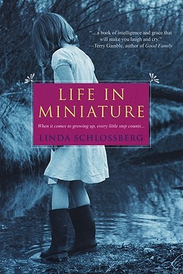 Life In Miniature by Linda Schlossberg