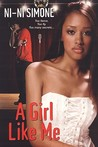 A Girl Like Me(Shortie Like Mine #3)