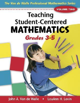 Teaching Student-Centered Mathematics, Grades 3-5