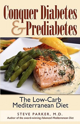 Conquer Diabetes and Prediabetes by Steve Parker