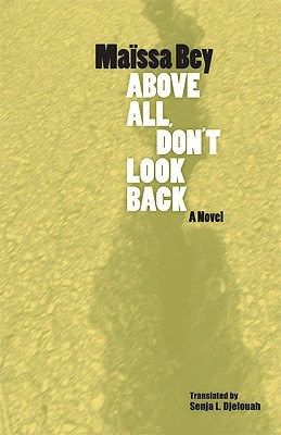 Above All, Don't Look Back