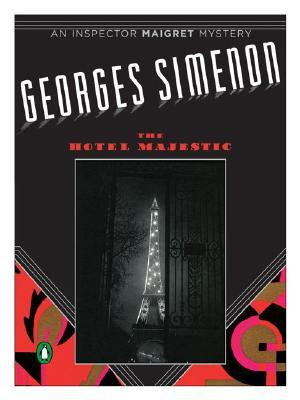 The Hotel Majestic by Georges Simenon