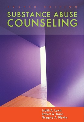 Substance Abuse Counseling by Judith A. Lewis