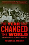 The Year That Changed The World: The Untold Story Behind the Fall of the Berlin Wall