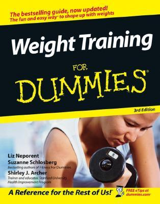 Weight Training for Dummies by Liz Neporent