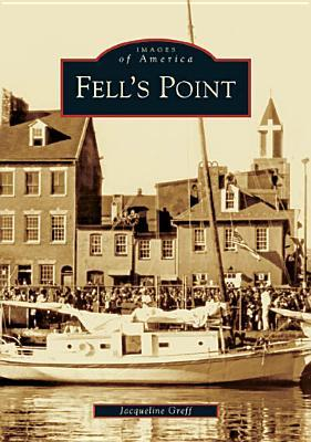 Fell's Point (Images of America: Maryland)