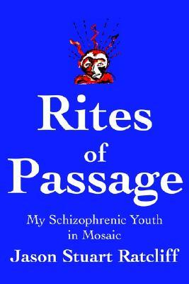 Rites of Passage: My Schizophrenic Youth in Mosaic