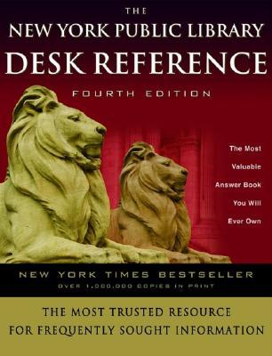 The New York Public Library Desk Reference by New York Public Library