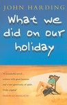 What We Did On Our Holiday
