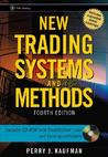 The New Trading Systems and Methods, 4th Edition (Wiley Trading)