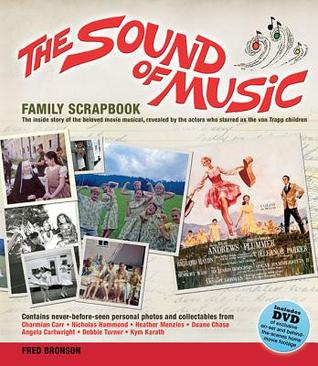 The Sound of Music Family Scrapbook [With DVD] by Fred Bronson