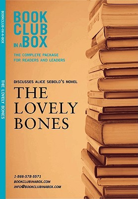 Bookclub-in-a-Box Discusses The Lovely Bones, the Novel by Al... by Marilyn Herbert