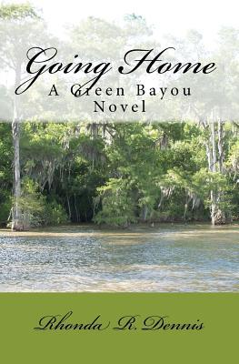 Going Home by Rhonda R. Dennis