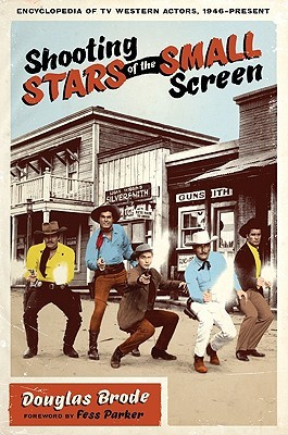 Shooting Stars of the Small Screen by Douglas Brode