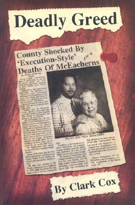Deadly Greed: The McEachern Murders in Hamlet, North Carolina