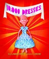 10,000 Dresses by Marcus Ewert