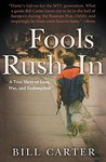 Fools Rush In: A ...