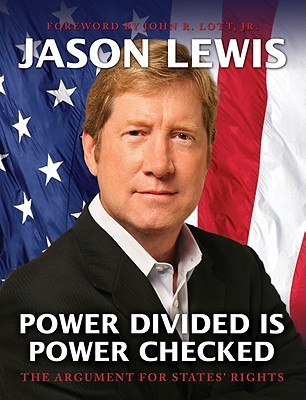 Power Divided is Power Checked: The Argument for States' Rights