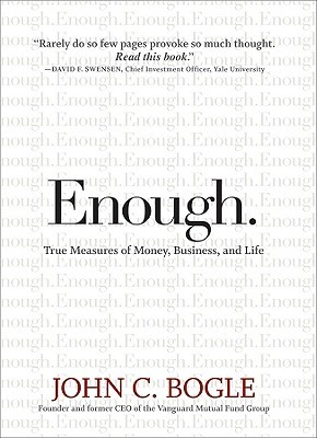 Enough.: True Measures of Money, Business, and Life