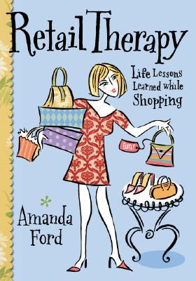 Retail Therapy by Amanda Ford
