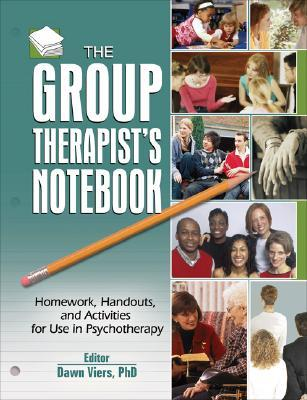 The Group Therapist's Notebook by Dawn Viers