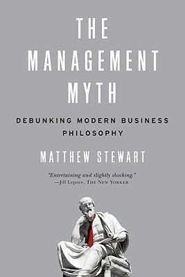 The Management Myth by Matthew Stewart