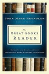 The Great Books Reader: Excerpts and Essays on the Most Influential Books in Western Civilization
