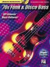 70s Funk and Disco Bass: 101 Groovin' Bass Patterns with CD (Audio) (Bass Builders)