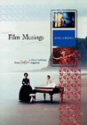 Film Musings: A Selected Anthology from Fanfare Magazine
