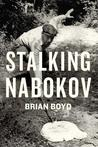 Stalking Nabokov: Selected Essays