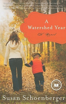 A Watershed Year by Susan Schoenberger